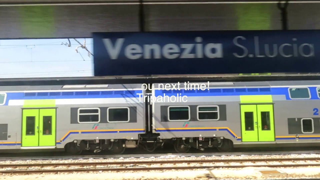 A Tripaholic Guide From Brussels To Venice By Train ...