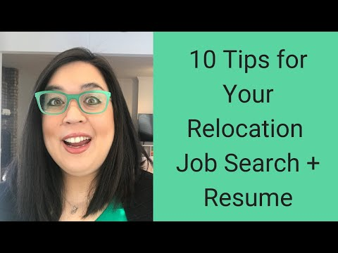 10 Tips For Your Relocation Job Search And Resume