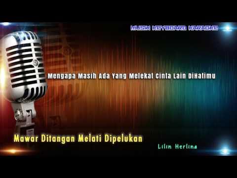 Lilin Herlina - Mawar Ditangan Melati Dipelukan Karaoke Tanpa Vokal