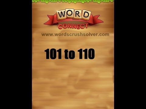 Word Connect Level 101 102 103 104 105 106 107 108 109 110