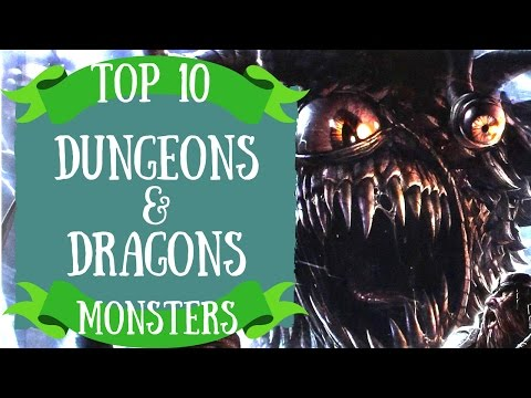 Top 10 Dungeons & Dragons Monsters: 5th Edition