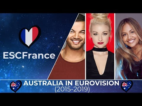 Australia In Eurovision | All Entries (2015-2019)