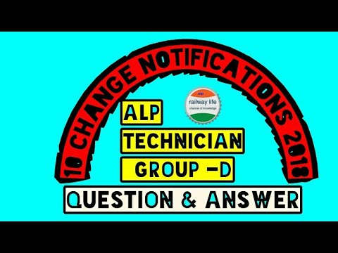 10 Change in Notification 2018 Alp,Technician & Group-D