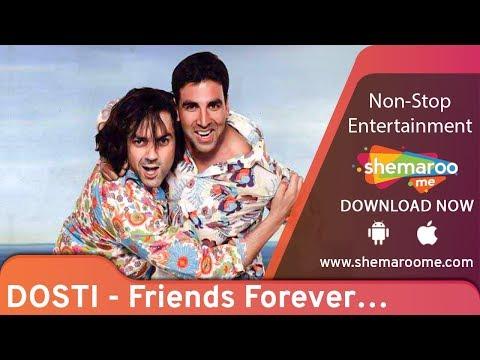 Dosti - Friends Forever   Akshay Kumar   Bobby Deol   Kareena Kapoor   Romantic Movie