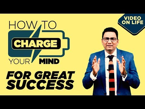 How To Charge Your Mind For Great Success | Best Video On Success / Motivation