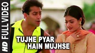 Tujhe Pyar Hain Mujhse (Chhad Zid Karna) | Pyar Kiya Toh Darna Kya | Salman Khan, Kajol