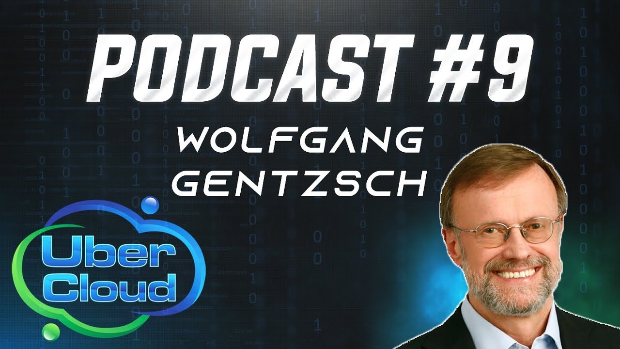 wolfgang gentzsch high performance computing theubercloud podcast 9