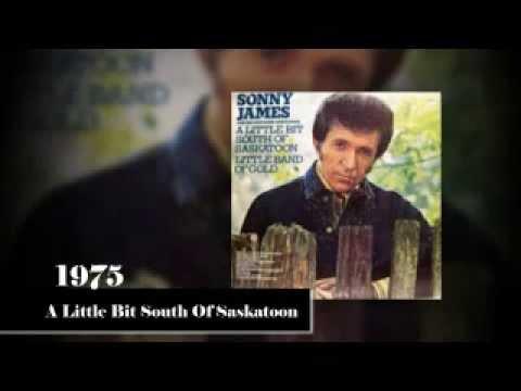 Sonny James - A Little Bit South Of Saskatoon