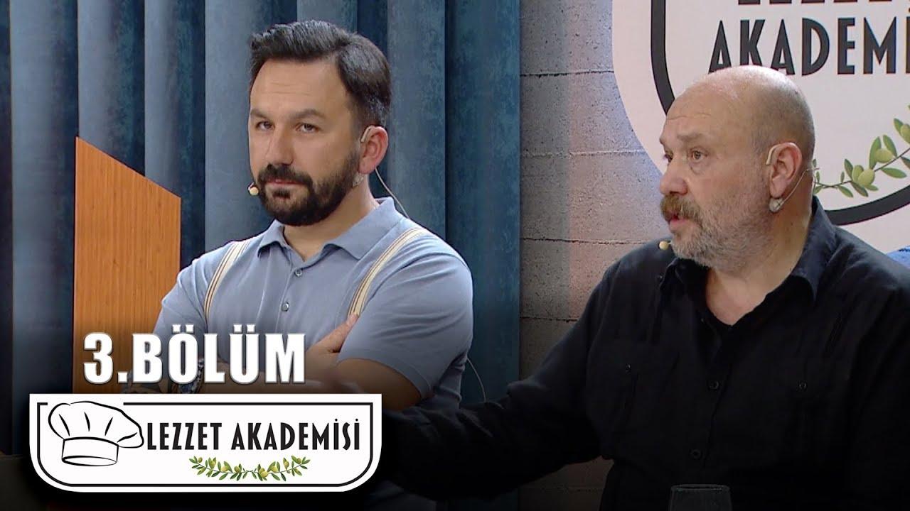 Lezzet Akademisi - 3.Bölüm (Tek Parça Full HD)