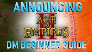 Announcing Age of Empires 2 DM Beginner Guide!