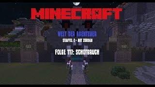 Folge 117: Schotbruch - Minecraft - Welt der Abenteuer