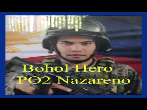 Inabanga, Bohol Hero - PO2 Rey Anthony Nazareno - Bohol Abu Sayyaf encounter 2017