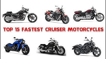 Top 15 Fastest Cruiser Motorcycles - Muscle And Performance
