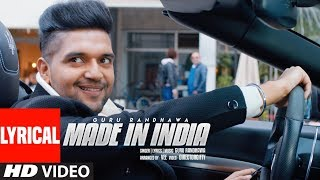 Made In India Lyrical Video  Guru Randhawa  Bhushan Kumar  Directorgifty  Elnaaz Norouzi  Vee