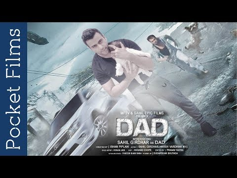 ShortFilm - DAD - The first super hero of your life