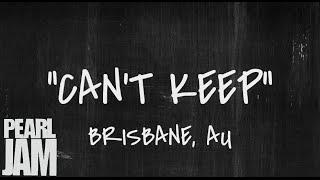Cant Keep - Live in Brisbane, AU (02/08/2003) - Pearl Jam Bootleg YouTube Videos