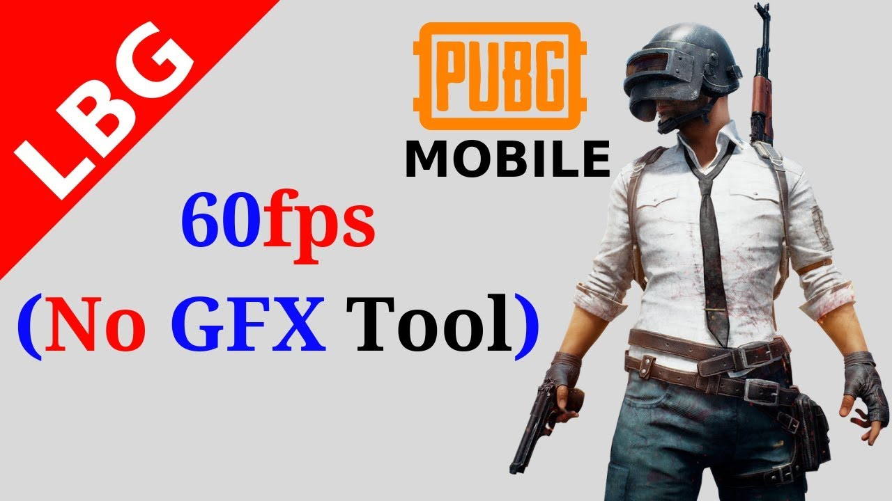 Unlock 60 FPS Tencent Gaming Buddy PUBG Mobile ( NO GFX tool )