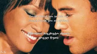 Скачать ენრიკე იგლესიასი ვიტნი ჰიუსტონი Could I Have This Kiss Forever Qartulad ქართულად Lyrics