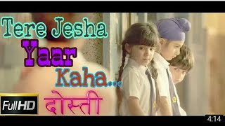 Tere jaisa yar kaha || Friendship day special || best song for friendship