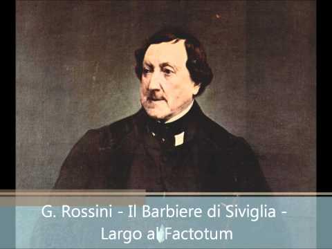 #12 G. Rossini - Il barbiere di Siviglia - Largo al Factotum