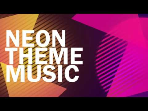 Neon Theme Music + Download