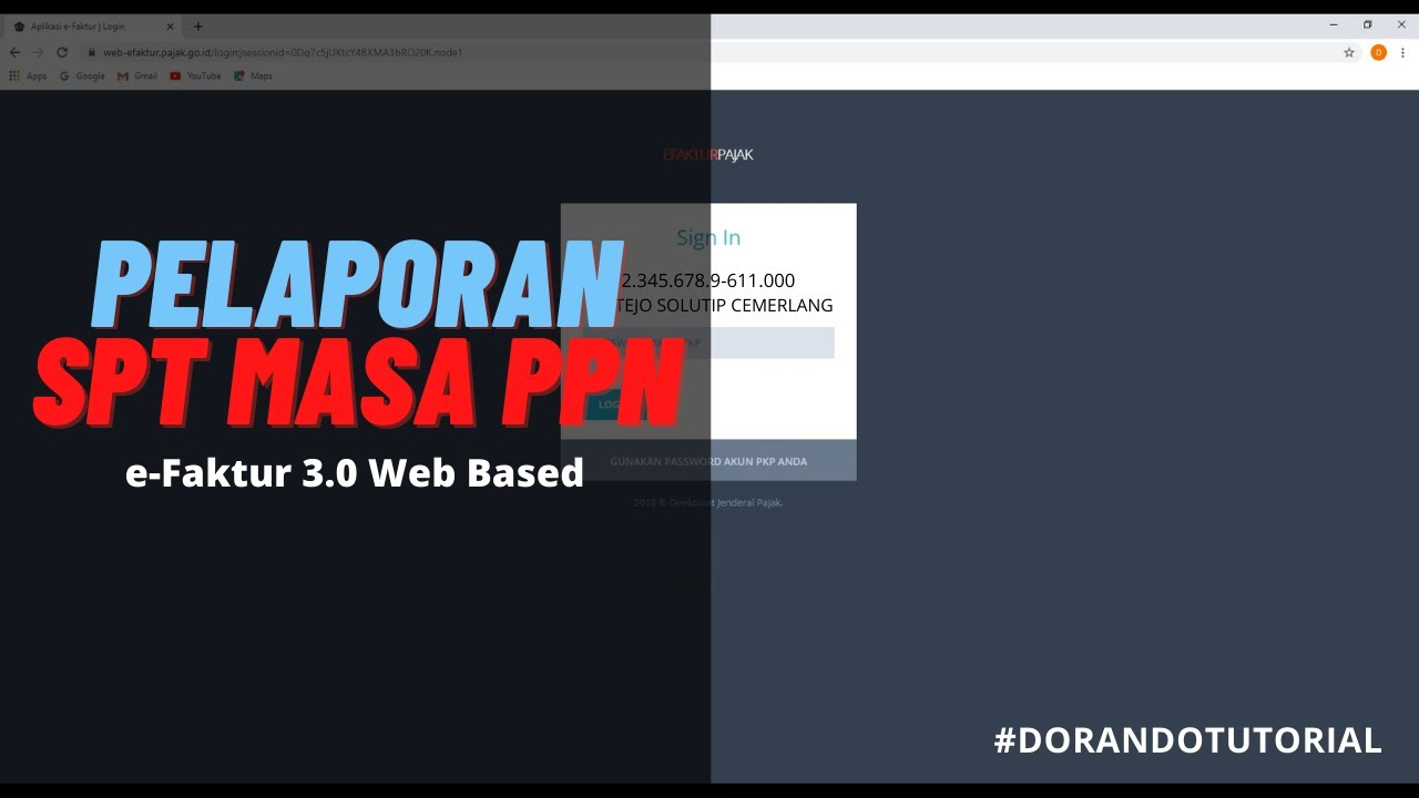 Tutorial Pelaporan Spt Masa Ppn E Faktur 3 0 Web Based Youtube