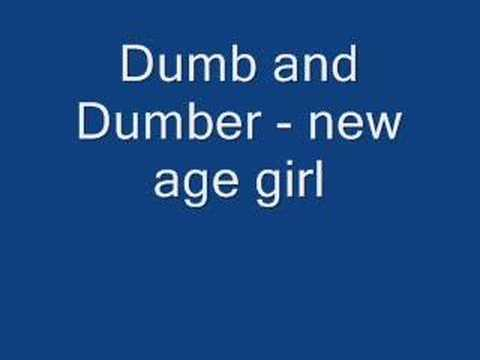 Dumb and Dumber - new age girl