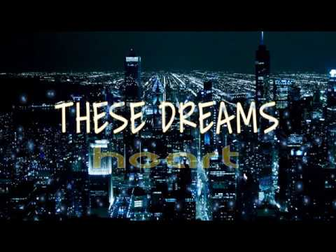 Heart - These Dreams (Lyrics)