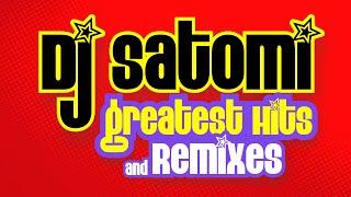 Dj Satomi Greatest Hits & Remixes