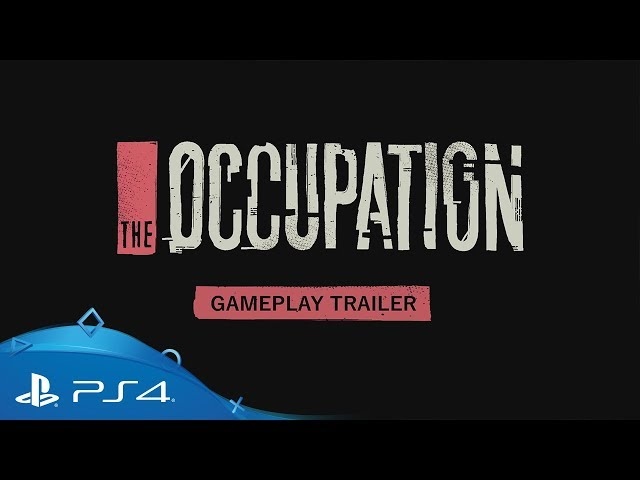 The Occupation | Gameplay Trailer 'Investigating A Lead' | PS4