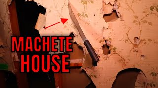 """(ABANDONED HAUNTED HOUSE) URBAN LEGEND OF """"MACHETE HOUSE"""" SCARY PLACE, BUT MORE FUN THAN SCARY."""
