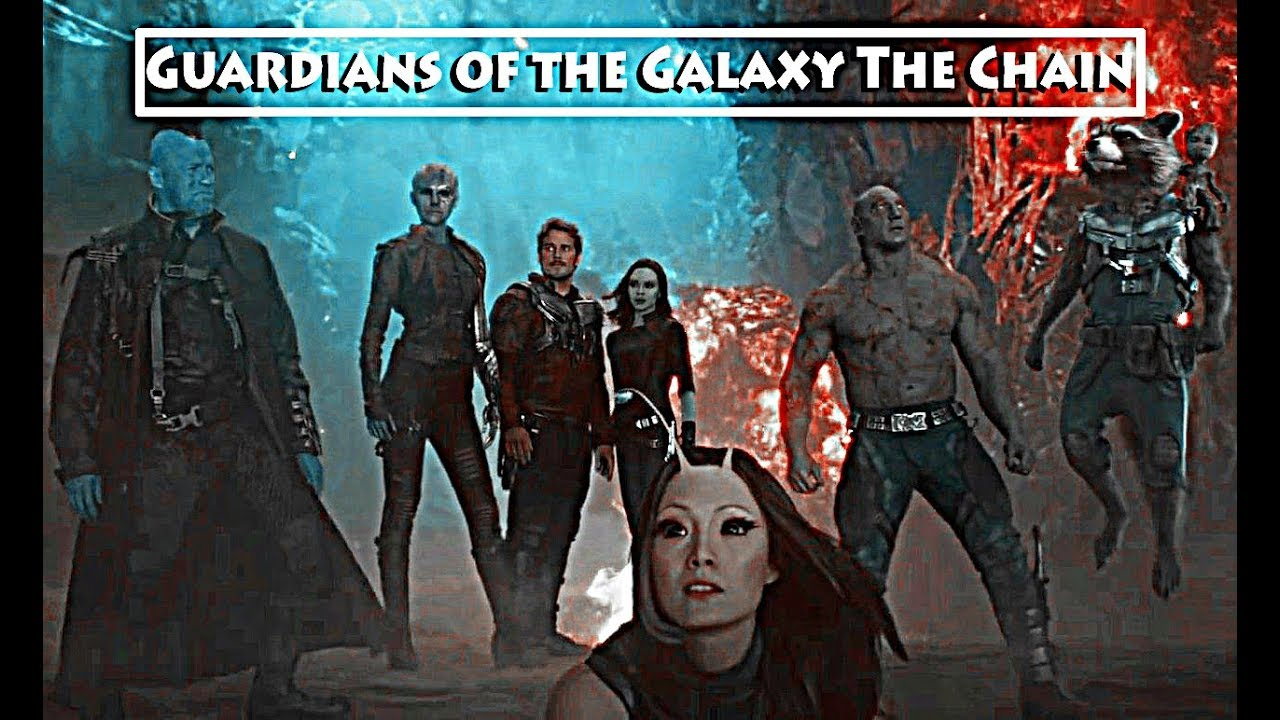Guardians of the Galaxy || The Chain - YouTube