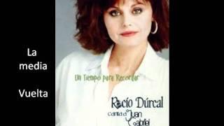 Play La Media Vuelta (Con Rocio Durcal)