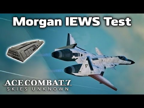 Promised Victory: Morgan's IEWS Is Phenomenal - Ace Combat 7
