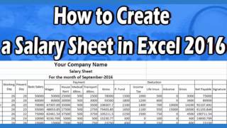 How to Make a Salary Sheet Using Microsoft Excel 2016