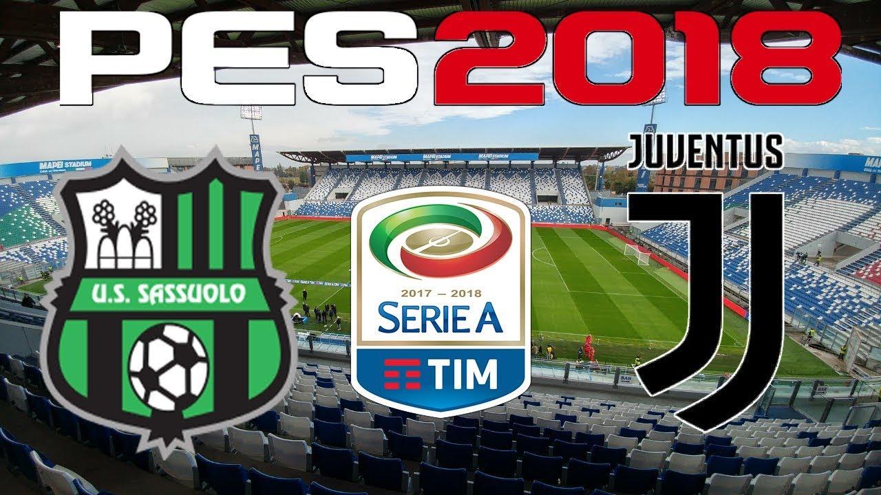 Pes 2018 2017 18 Serie A Sassuolo Vs Juventus Youtube