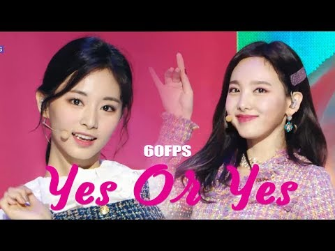 60FPS 1080P | TWICE - Yes or Yes, 트와이스 - Yes or Yes Show Music Core 20181117