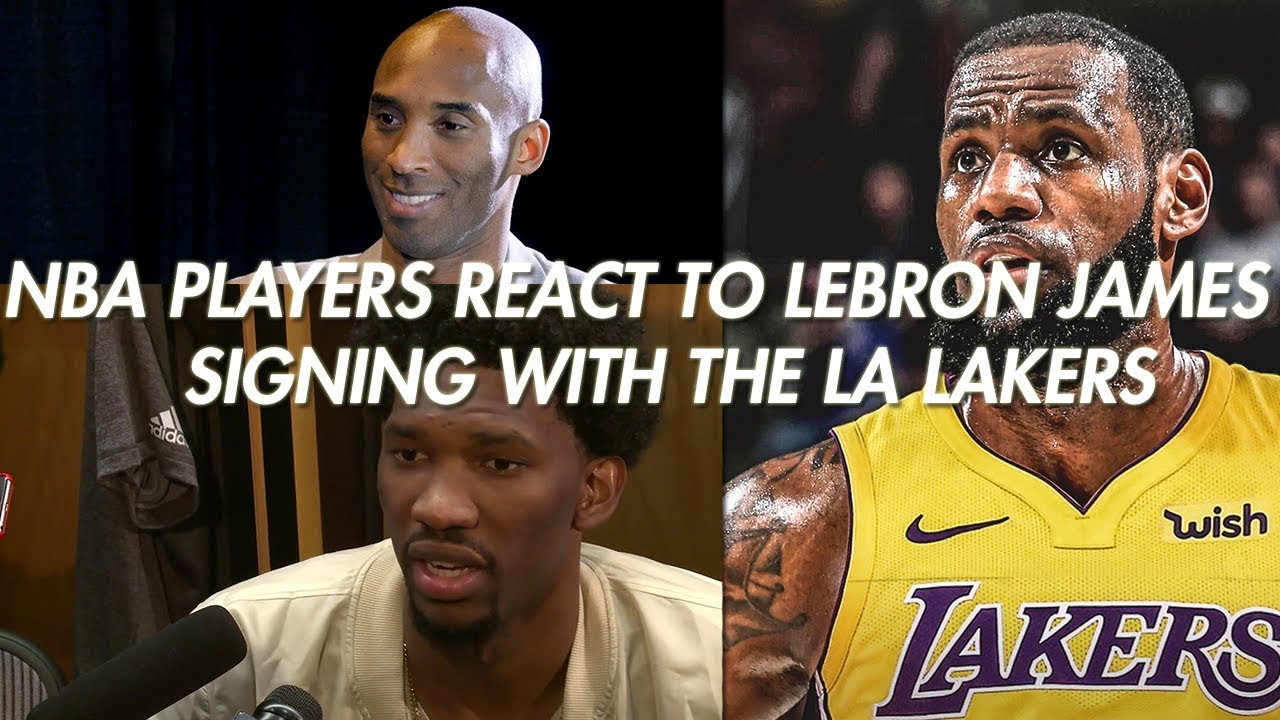438277e7ad9 NBA Players React To Lebron James Signing With Los Angeles Lakers Feat.  Kobe, Embiid, Shaq & More!