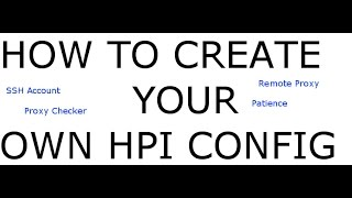 How to Create Your Own .HPI Config July 20, 2017