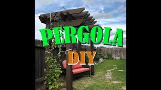 DIY - How To Make A Pergola