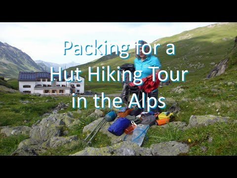 Packing for a Hut Hiking Tour in the Alps