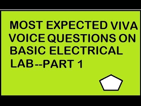 BEST VIVA VOICE QUESTIONS FOR BTECH FIRST YEAR BASIC ELECTRICAL LAB