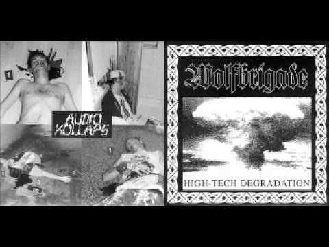 Wolfbrigade - Audio Kollaps (FULL SPLIT)