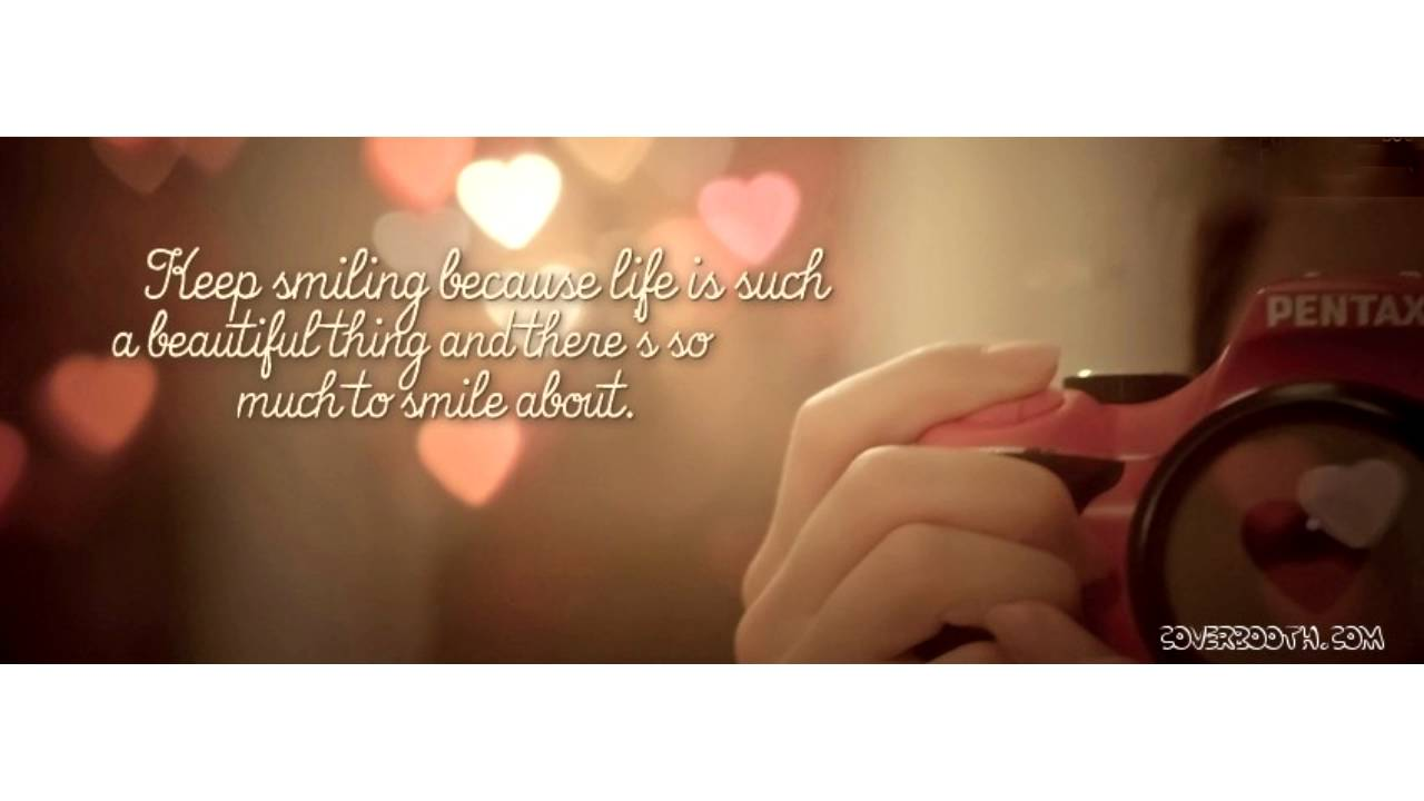 Quotes About Smile And Life Youtube