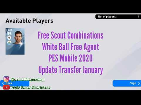 free-scout-combinations-white-ball-free-agent-pes-mobile-2020-update-transfer-january