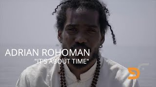 ADRIAN ROHOMAN - IT'S ABOUT TIME (OFFICIAL VIDEO)