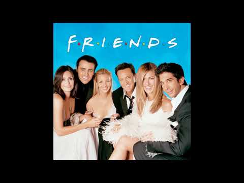 Friends - Transition Music - S1E01 (08:01)