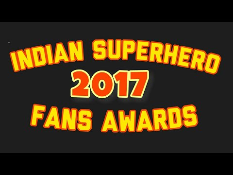 INDIAN SUPERHERO-FANS AWARDS 2017