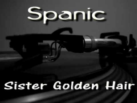 Spanic - Sister Golden Hair (1993)