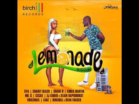 Lemonade Riddim Mix (Full) Feat. Ce'Cile, Chris Martin, Charly Black (June/Nov. 2018)